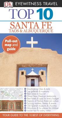 DK Eyewitness Travel Top 10 Santa Fe By Franklin, Paul/ Mikula, Nancy